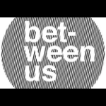 Profile picture of Between Us
